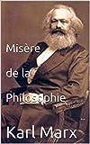Misère de la philosophie - Format Kindle - 1,90 €