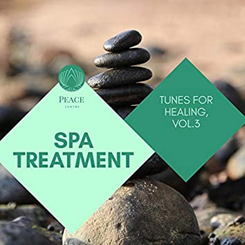 Spa Treatment - Tunes For Healing, Vol.3