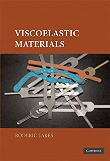 Viscoelastic Materials by Professor Roderic Lakes (2009-04-27)