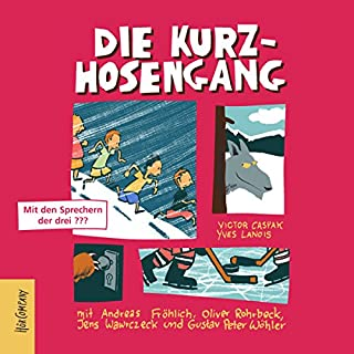 Die Kurzhosengang     Die Kurzhosengang 1              By:                                                                                                                                 Victor Caspak,                                                                                        Yves Lanois                               Narrated by:                                                                                                                                 Andreas Fröhlich,                                                                                        Oliver Rohrbeck,                                                                                        Gustav Peter Wöhler,                   and others                 Length: 3 hrs and 7 mins     Not rated yet     Overall 0.0
