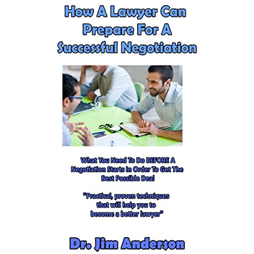 How a Lawyer Can Prepare for a Successful Negotiation audiobook cover art