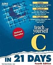 Teach Yourself C in 21 Days (Sams Teach Yourself)
