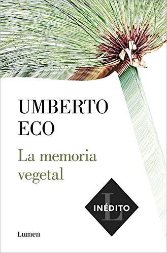 La memoria vegetal de Umberto Eco