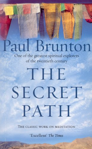 The Secret Path: Meditation Teachings from One of the Greatest Spiritual Explorers of the Twentieth Century (English Edition)