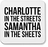Hippowarehouse Charlotte In The Streets Samantha In The Sheets Coaster Impreso Acabado Brillante Respaldo Duradero 9 cm x 9 cm Paquete de 2