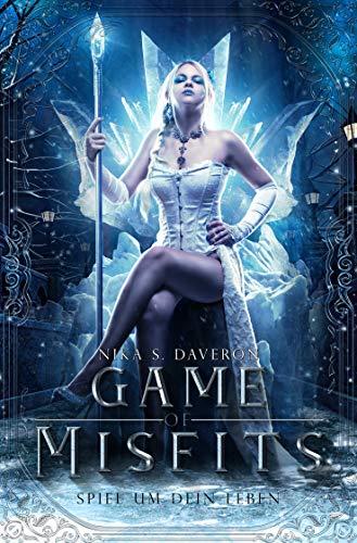 Buchseite und Rezensionen zu 'Game of Misfits: Spiel um dein Leben' von Nika S. Daveron