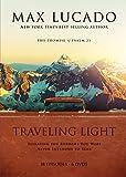 Traveling Light: Max Lucado