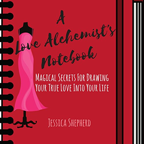 A Love Alchemist's Notebook audiobook cover art