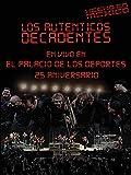 Los Auténticos Decadentes - Hecho en México, en vivo en el Palacio de los Deportes