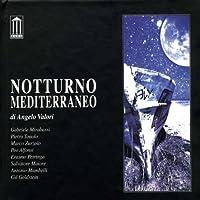NOTTURNO MEDITERRANEO by VALORI ANGELO