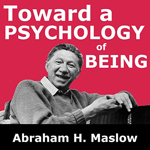 Toward a Psychology of Being audiobook cover art