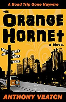 The Orange Hornet by [Anthony Veatch]