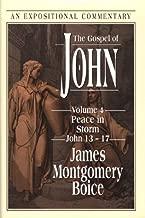 The Gospel of John: Peace in Storm, John 13-17
