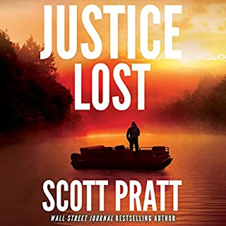 Justice Lost                   By:                                                                                                                                 Scott Pratt                               Narrated by:                                                                                                                                 James Patrick Cronin                      Length: 7 hrs and 15 mins     583 ratings     Overall 4.4