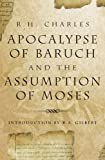 Apocalypse of Baruch and the Assumption of Moses - R. A. Gilbert