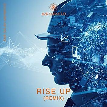 Rise up Remix