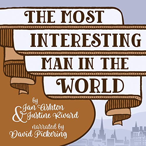 The Most Interesting Man in the World audiobook cover art