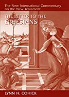 The Letter to the Ephesians (New International Commentary on the New Testament)