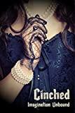Cinched: Imagination Unbound (English Edition)