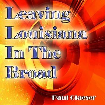 Leaving Louisiana in the Broad Daylight