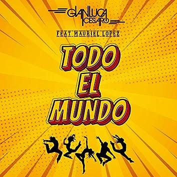 Todo el Mundo (feat. Mauriel Lopez)