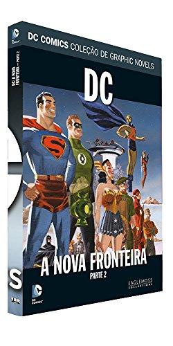 DC Graphic Novels. Dc. A Nova Fronteira. Parte 2