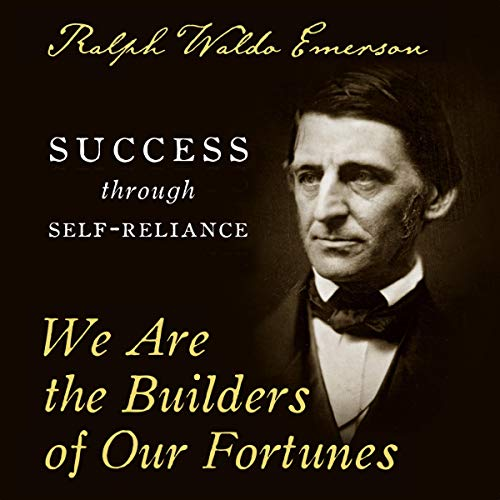 Couverture de We Are the Builders of Our Fortunes: Success Through Self-Reliance
