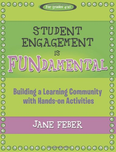 Student Engagement Is Fundamental Building A Learning Community With Hands On Activities Maupin House