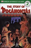 DK Readers: The Story of Pocahontas (Level 2: Beginning to Read Alone)