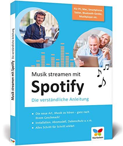 Musik streamen mit Spotify: Tipps und Tricks für PC, Mac, iPhone, Android-Smartphone, Bluetooth-Geräte und Audioplayer. Ideal für Senioren!