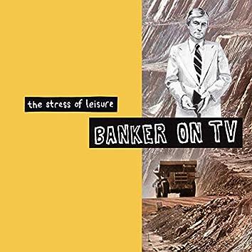 Banker On TV