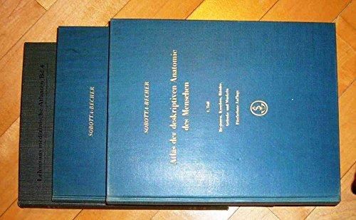 ATLAS DER DESKRIPTIVEN ANATOMIE DES MENSCHEN - Sobotta-Becher - ALLE 3 BÄNDE KOMPLETT - Verlag: URBAN & SCHWARZENBERG München u. Berlin 1964 -Teil 1- 321 Seiten, Teil 2 -256 Seiten, Teil 3- 497 Seiten.