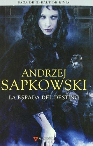 La espada del destino by Andrzej Sapkowski(1905-07-02)