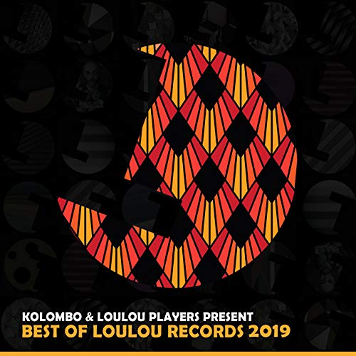 Kolombo & Loulou Players Presents Best of Loulou Records 2019