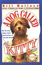 Best a dog called kitty Reviews