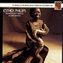 esther phillips what a difference a day makes