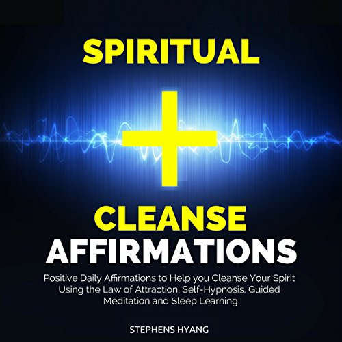 Spiritual Cleanse Affirmations audiobook cover art