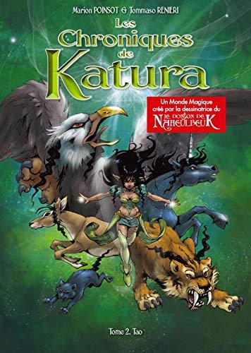 Les Chroniques de Katura T2