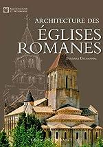 Architecture des Églises Romanes de Barbara Delamarre