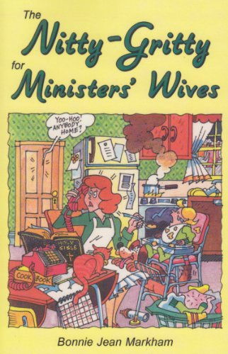 The Nitty - Gritty Ministers' for Wives (English Edition)