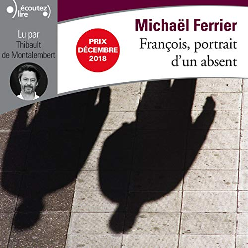 François, portrait d'un absent Titelbild
