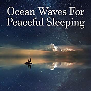 Ocean Waves for Peaceful Sleeping