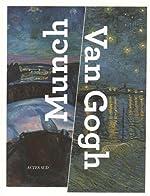 Munch - Van Gogh de Maite Van Dijk
