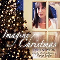 Imagine Christmas: Deni Newton Sings the Christmas