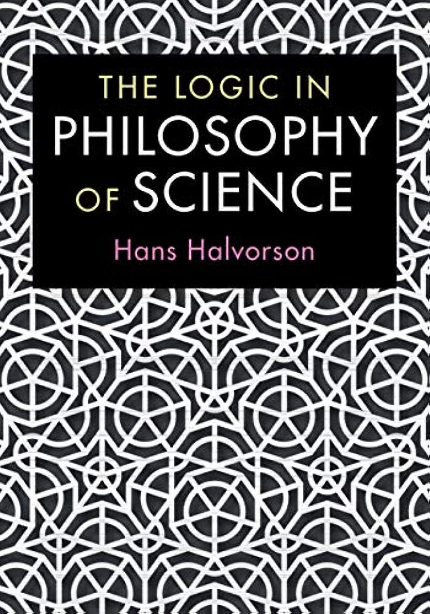 辞任するケージ大佐The Logic in Philosophy of Science (English Edition)