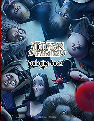 The Addams Family Coloring Book: 50+ detailed The Addams Family related drawings, all are stress relieving patterns that can lead you to a wonderful fantasy world
