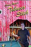 Tobacco Stick (Streak of Lean)