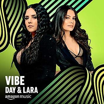 Vibe Day & Lara