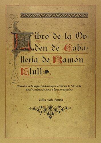 Libre del Orde de Cavaylerie/Libro de la Orden de Caballería