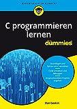 C programmieren lernen für Dummies - Dan Gookin